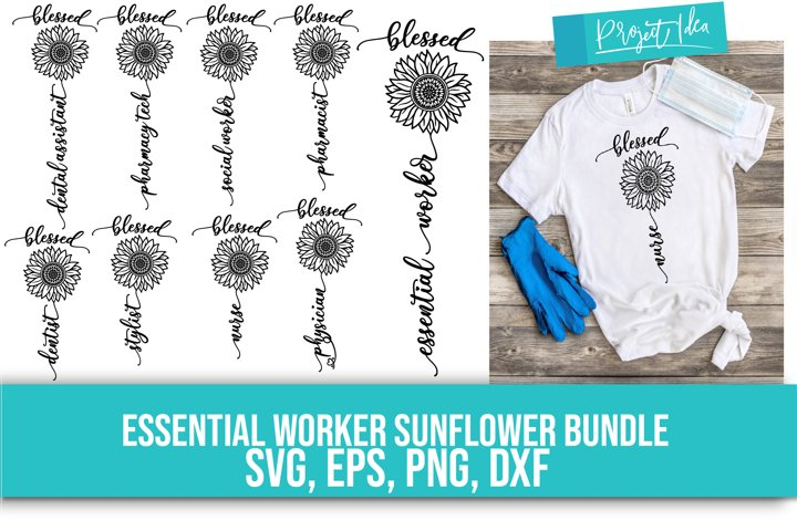 Essential Worker Sunflower Bundle- SVG, EPS, DXF, PNG
