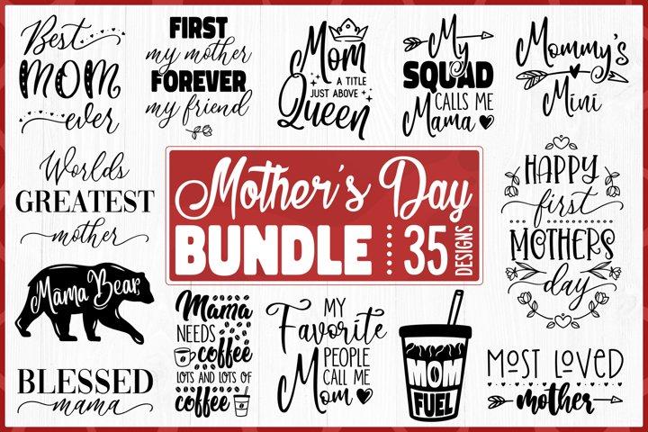 Mothers Day Bundle SVG - 35 Designs Mothers Day SVG