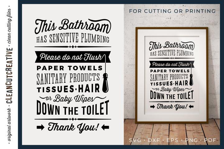 Bathroom Sign Sensitive Plumbing|Do not flush design SVG PDF