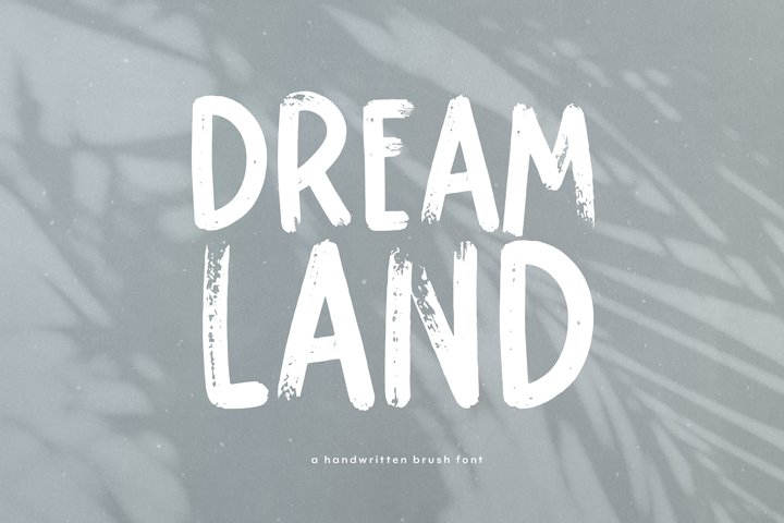 Dreamland - Handwritten Brush Font