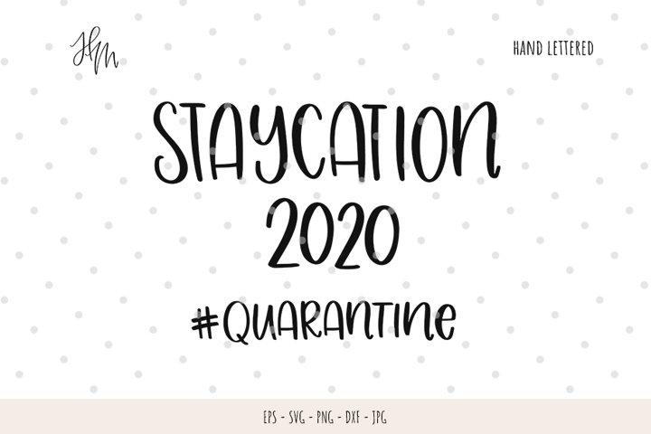 Staycation 2020 quarantine cut file SVG DXF EPS PNG JPG