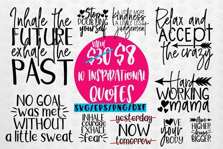 Inspirational Sayings Bundle - SVG EPS DXF PNG