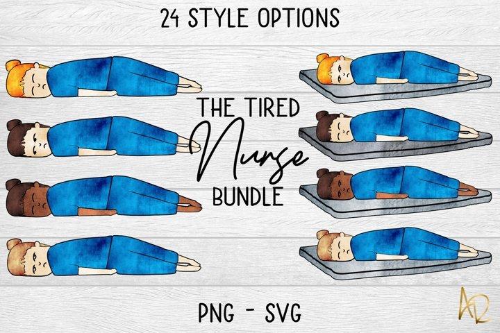 The Tired Nurse Bundle   Sublimation PNG SVG