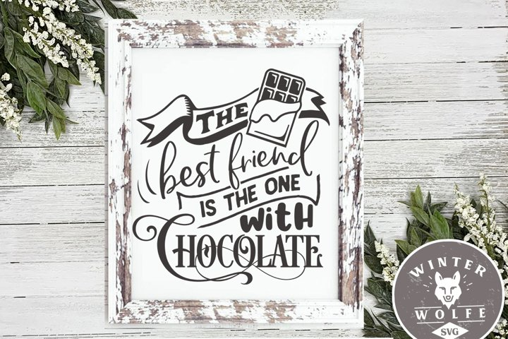 The best friend is the one with chocolate SVG DXF PNG EPS