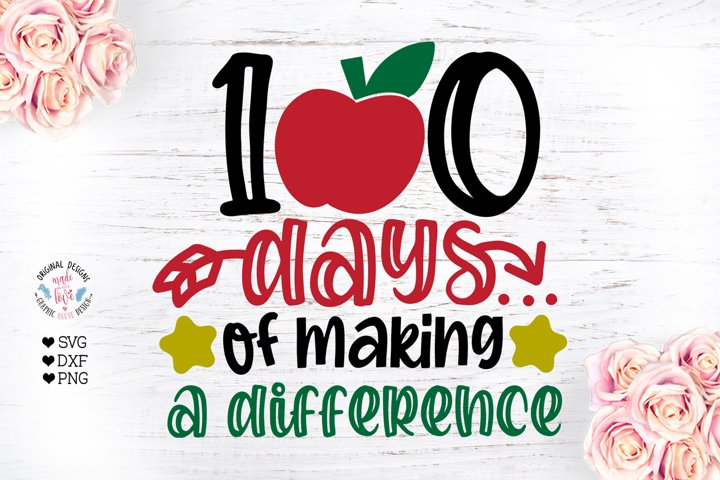 100 Days of Making a Difference - School 100 Days Cut File