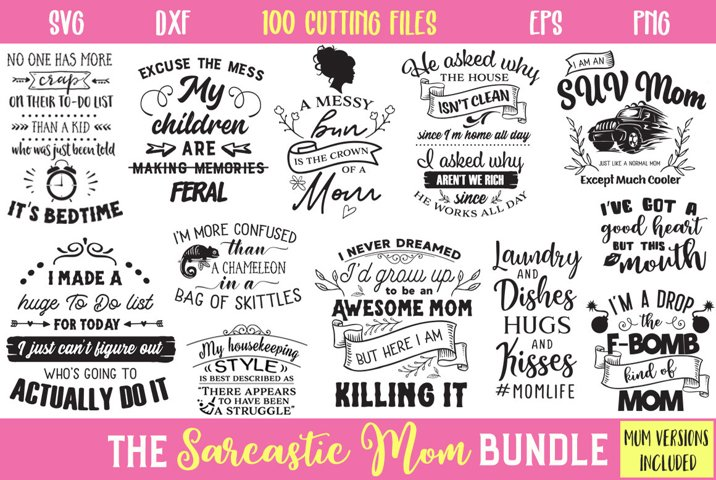 Sarcastic Mom Bundle - Limited Promo!!