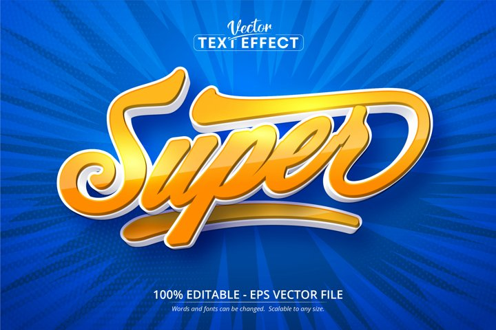 Super text, cartoon style editable text effect