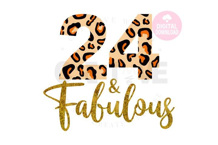 24 and Fabulous svg | 24th Birthday svg | Leopard Birthday