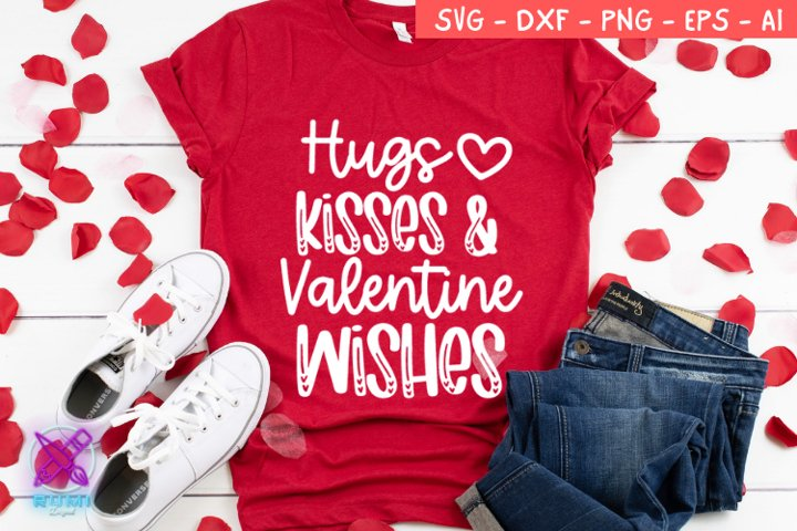 Valentines Day SVG, Hugs Kisses Valentine Wishes, Cut File
