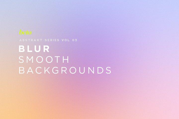 Blur Smooth Backgrounds V3