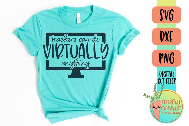 Teachers Can Do Virtually Anything SVG | School SVG
