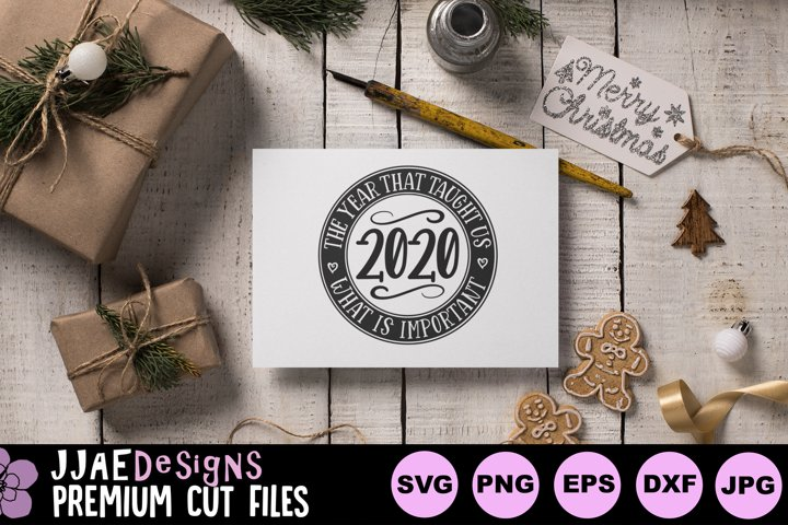 2020 Year that Taught us What is Important | Christmas SVG