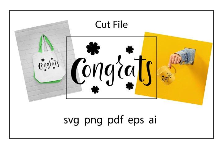 Congrats SVG, Cut File, Congratulation SVG
