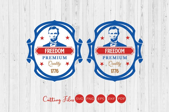 Premium quality freedom| 4th of July | SVG Cut files |