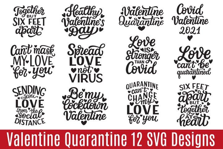 Valentine Quarantine 12 SVG Designs