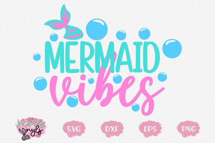 Mermaid Vibes - A Mermaid SVG