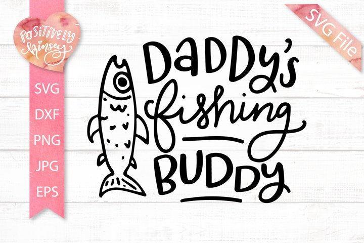 Daddys Fishing Buddy SVG, Cute Fishing SVG for Kids, Baby