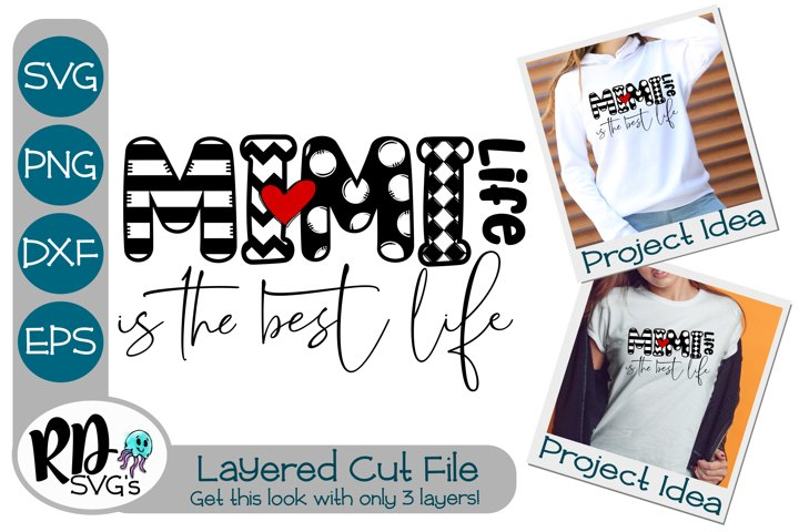Mimi Life is the Best Life - A Layered Cricut Cut File
