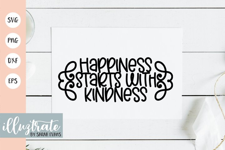 Happiness Starts with Kindness SVG Cut File | Positive SVG