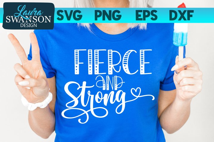 Fierce and Strong SVG Cut File