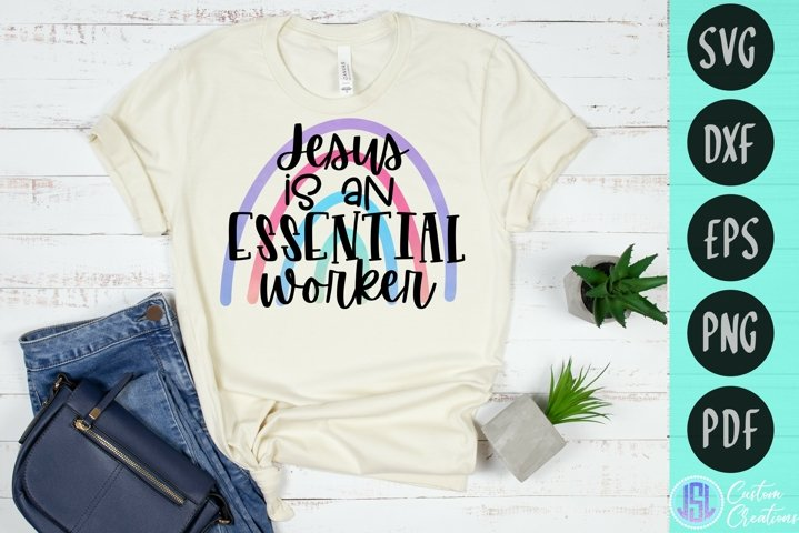 Jesus is an Essential Worker| Faith | SVG DXF EPS PNG PDF
