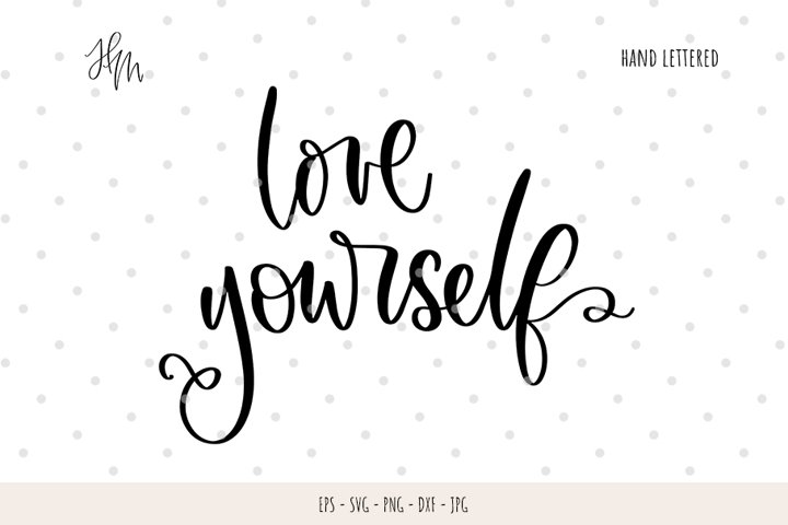 Love yourself cut file SVG DXF EPS PNG JP