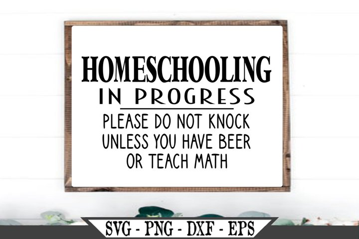 Homeschooling In Progress Please Do Not Knock Funny SVG