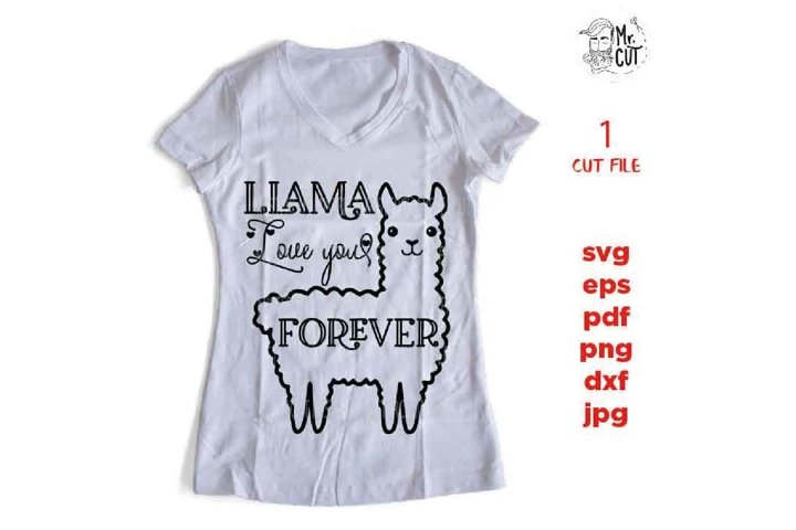 Llama Love You Forever SVG, Valentines Day Cut File, Cute K