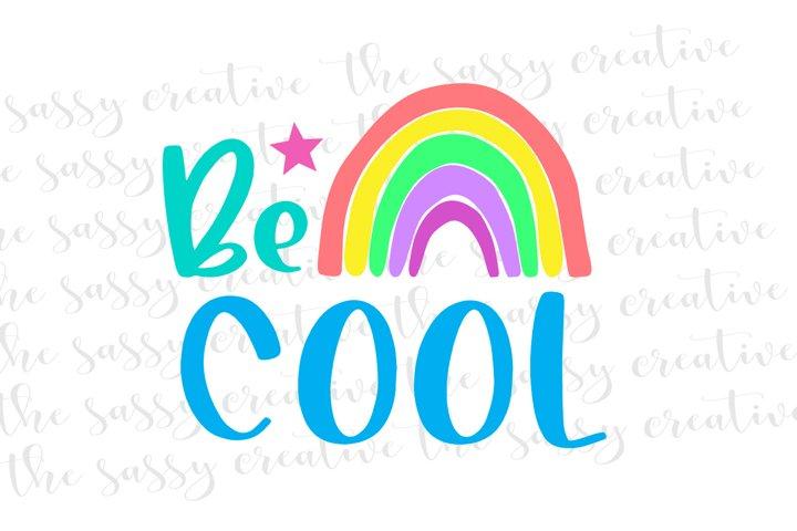 Sublimation Design Download | Be Cool PNG File
