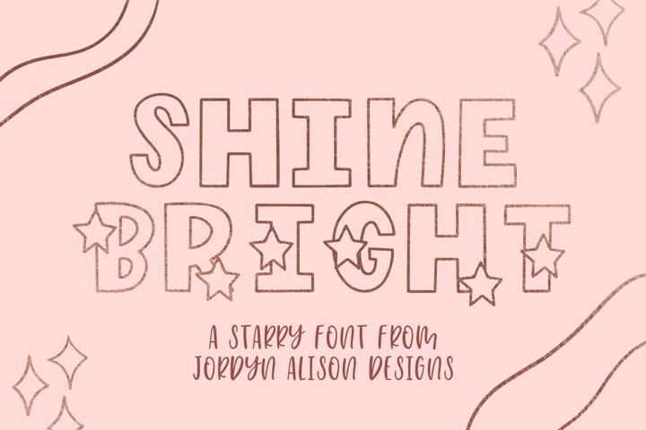 Shine Bright, Star Font