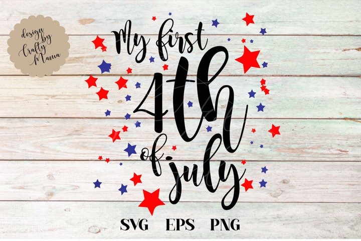 My First Fourth Of July SVG, 4th Of July, Independence Day