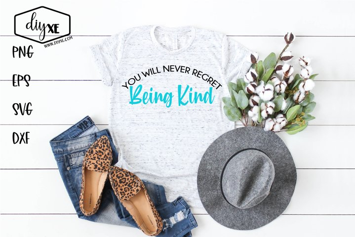 You Will Never Regret Being Kind - An Inspirational SVG example