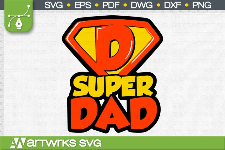 Fathers day SVG files for Cricut | Super Dad
