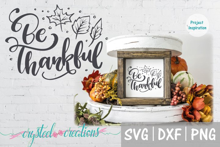 Be Thankful SVG, DXF, PNG, EPS