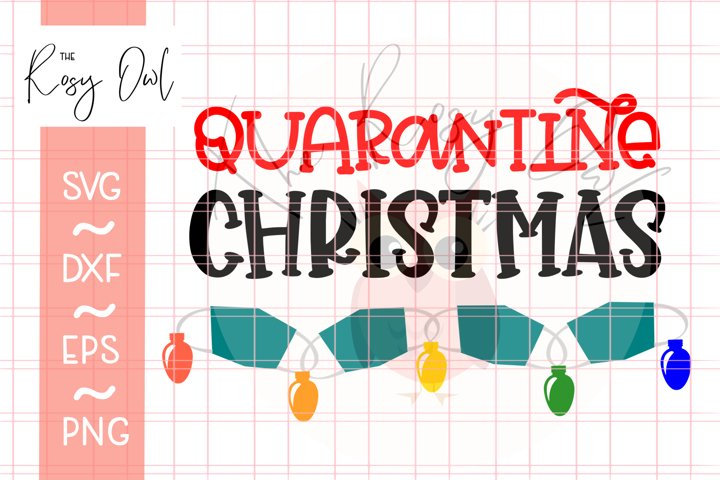 Quarantine Christmas SVG | 2020 SVG