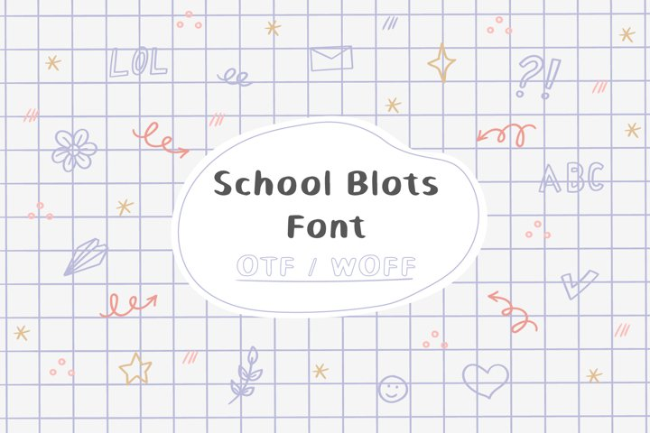 School Blots Font