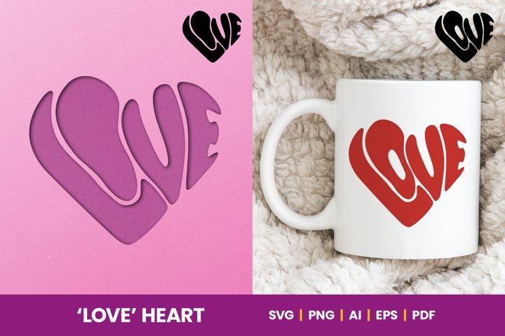 Love SVG - Heart Shaped Handwritten Word LOVE heart