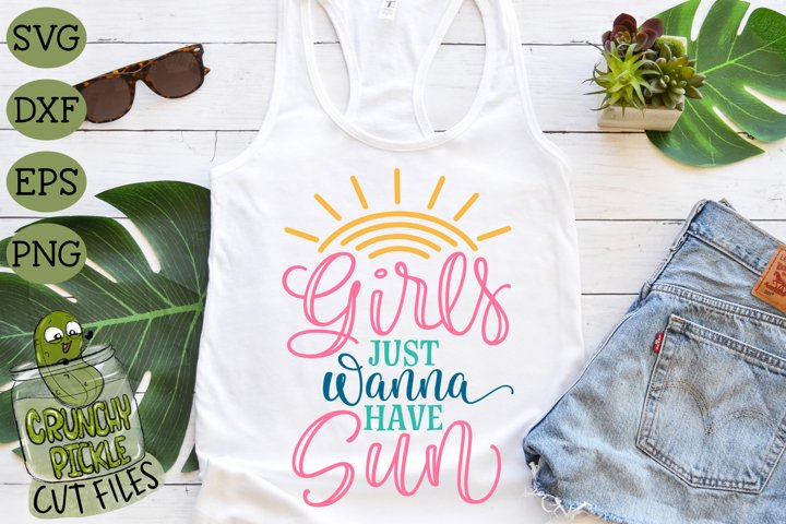 Girls Just Wanna Have Sun SVG Cut File