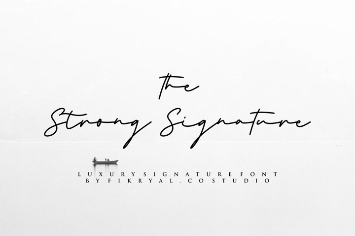 the Strong Signature - Luxury signature font