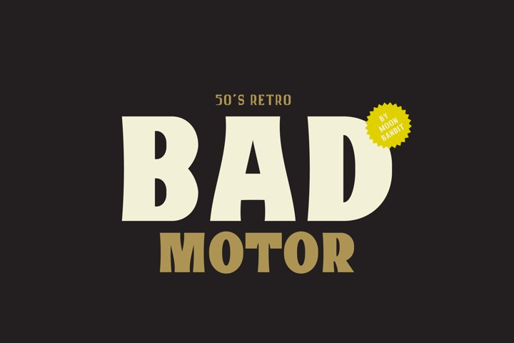 Bad Motor - Timeless typeface