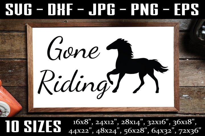 Gone Riding, Riding Sign, Horse Riding Sign, Horse Sign SVG