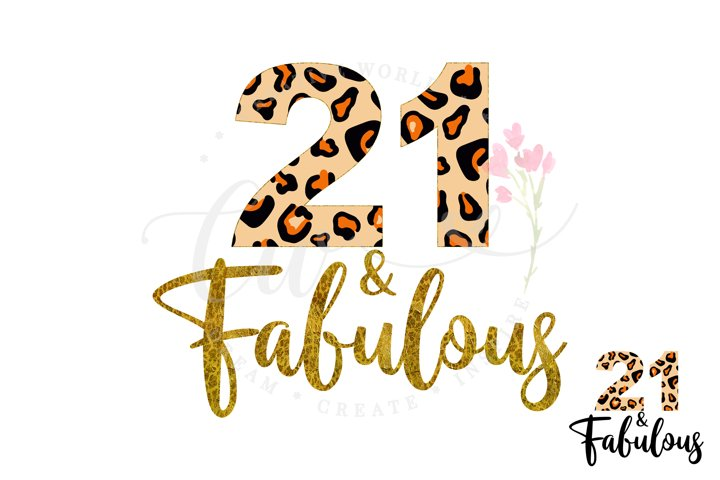 21 and Fabulous svg | 21st Birthday svg | Leopard Birthday