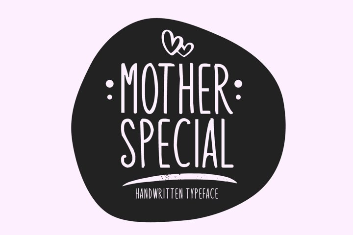 Mother Special