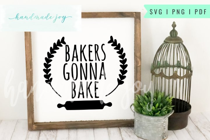 Bakers Gonna Bake Farmhouse SVG cut file
