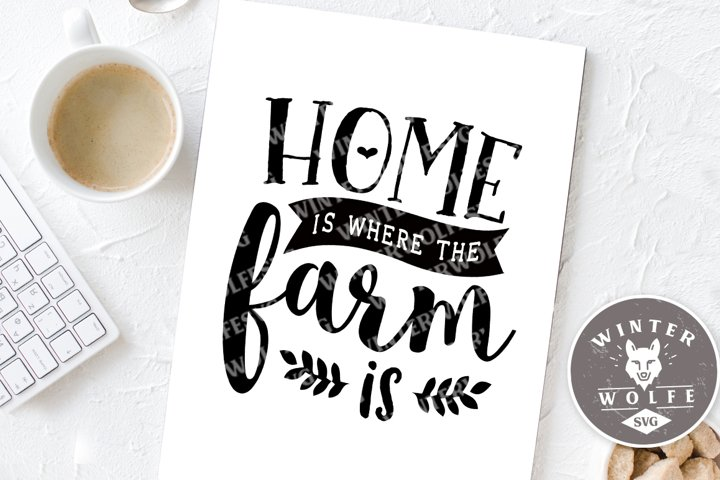 Home is where the farm is SVG EPS DXF PNG