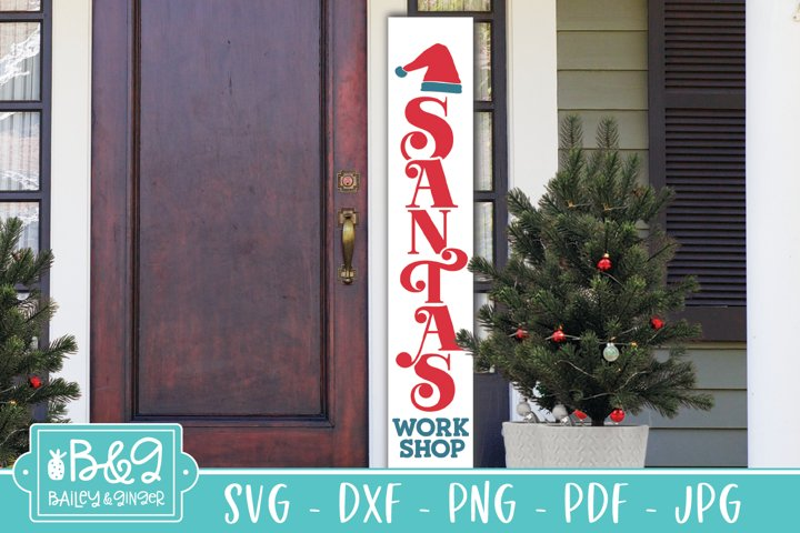 Christmas Porch Sign SVG - Santas Workshop Vertical Sign