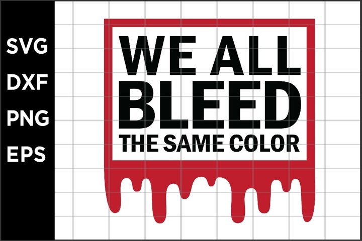 We all bleed the same color SVG