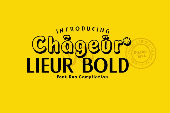 Chageur-LIEUR Bold font Duo