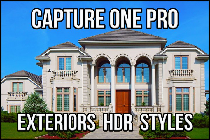 Capture One Pro Exteriors HDR styles