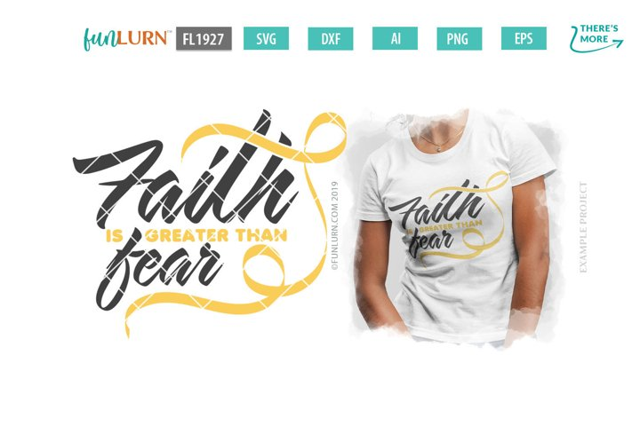 Faith is Greater Than Fear Yellow Ribbon SVG Cut File